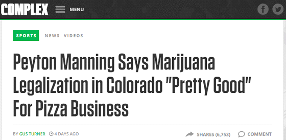 Complex Magazine Headline About Peyton Manning's Colorado Pizza Business and Marijuana Legalization