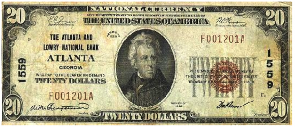 National Bank Note Issued In 1929 By The Atlanta And Lowry Red Seal Reads Redeemable Lawful Money Of United States At