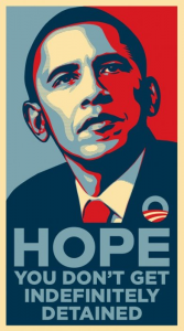 Hope You Don't Get Detained - Obama Poster