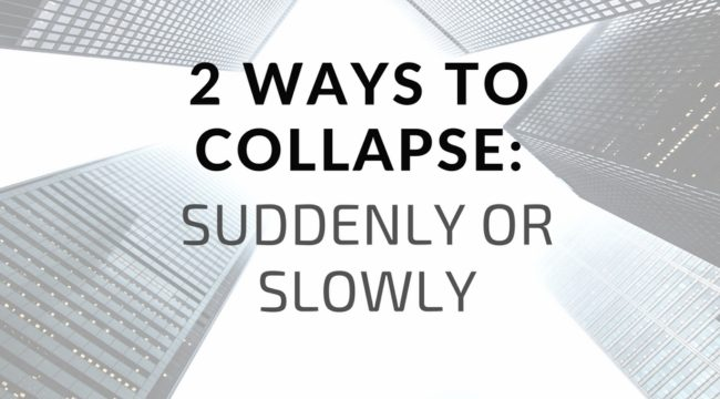 Two Ways to Collapse